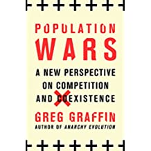 Population Wars: A New Perspective on Competition and Coexistence (English Edition)