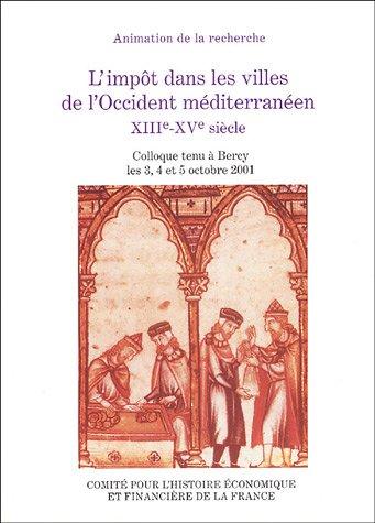 L'impôt dans les villes de l'Occident méditerranéen XIIIe-XVe siècle
