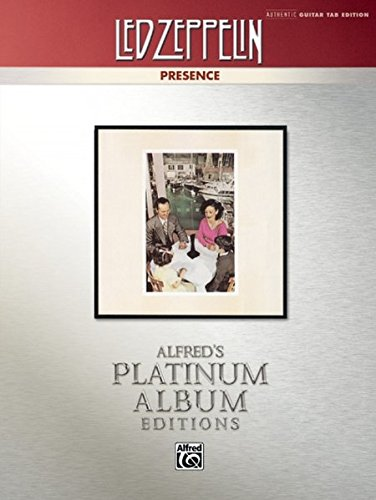 Led Zeppelin: Presence Platinum Guitar (Alfred's Platinum Album Editions) (Peak Led)