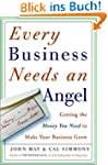 Every Business Needs an Angel: Gettin...
