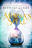 Morna's Spell (The Magical Matchmaker's Legacy Book 1) by Bethany Claire