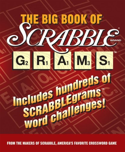 The Big Book of Scrabblegrams by Scrabble (April 25,2005)