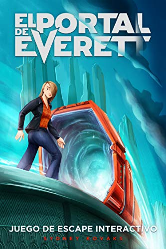 El Portal de Everett: Libro de Escape Interactivo por Sydney Kovaks
