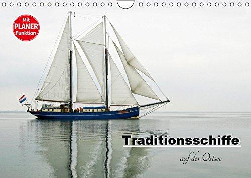 Traditionsschiffe auf der Ostsee (Wandkalender 2019 DIN A4 quer): 12 Traditionsschiffe unterwegs auf der Ostsee, die Sie mit dem maritimen Flair einer ... 14 Seiten ) (CALVENDO Sport)