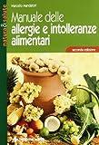 eBook Gratis da Scaricare Manuale delle allergie e intolleranze alimentari (PDF,EPUB,MOBI) Online Italiano