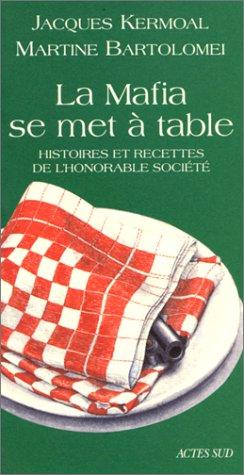 la-mafia-se-met--table-histoires-et-recettes-de-l-39-honorable-socit