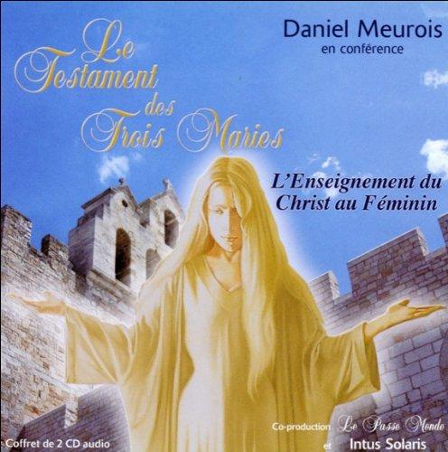 Le Testament des Trois Maries - Livre audio 2 CD