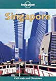 Singapore (Lonely Planet City Guides)