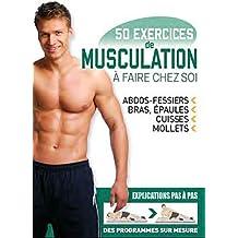 50 exercices de musculation à faire chez soi