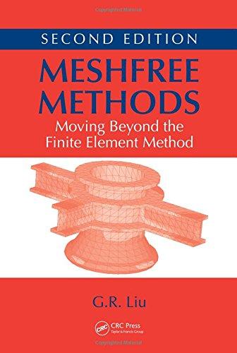 Meshfree Methods: Moving Beyond the Finite Element Method, Second Edition
