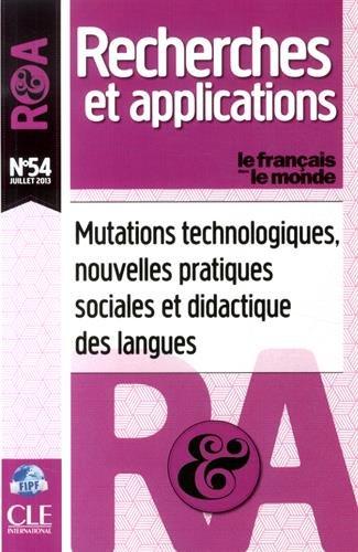 Le français dans le monde, N° 54, Juillet 2013 : Mutations technologiques, nouvelles pratiques sociales et didactique des langues