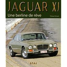 Jaguar XJ : Une berline de rêve