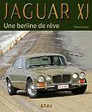 Jaguar XJ - Une berline de rêve