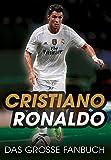 Cristiano Ronaldo: Das gro�e Fanbuch Bild