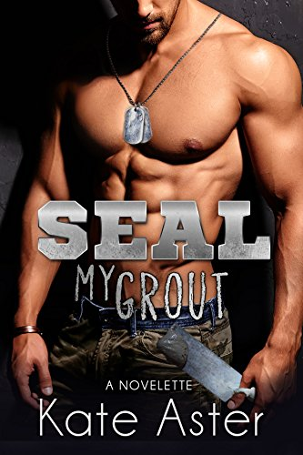 seal-my-grout-a-novelette