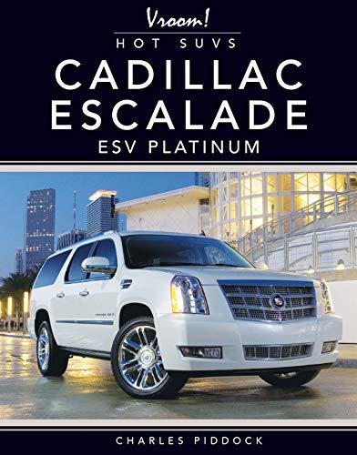 Cadillac Escalade ESV Platinum (Vroom! Hot Suvs) Platinum Gps