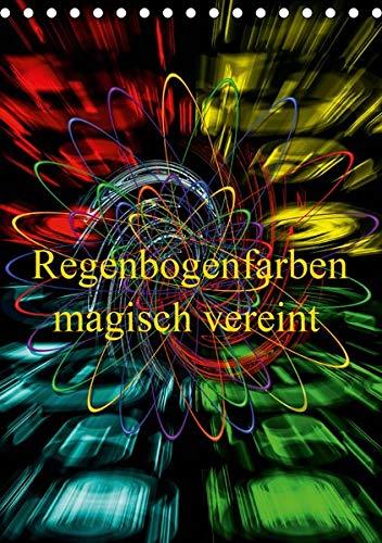 isch vereint (Tischkalender 2020 DIN A5 hoch): Das Farbspektrum des Regenbogens magisch vereint. (Monatskalender, 14 Seiten ) (CALVENDO Kunst) ()