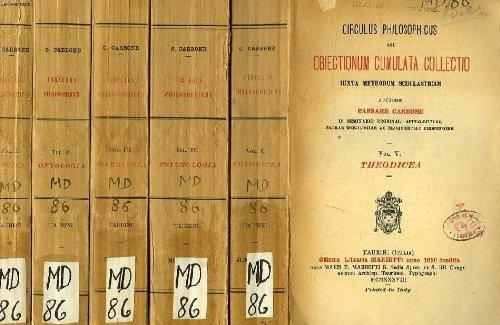 Circulus philosophicus seu obiectionum cumulata cillectio iuxta methodum scholasticum, 5 vol.