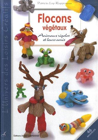 Flocons végétaux : Animaux rigolos et leurs amis