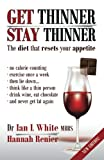 Get Thinner, Stay Thinner: The diet that resets your appetite