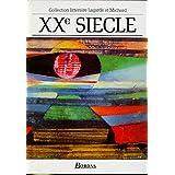 XXe siècle : Les Grands Auteurs français - Anthologie et Histoire littéraire