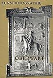 Oberwart: Die Kunstdenkmäler des Politischen Bezirkes Oberwart 1974 (Österreichische Kunsttopographie)