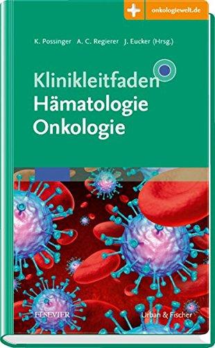 Klinikleitfaden Hämatologie Onkologie: Mit Zugang zur Medizinwelt