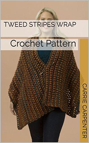 Tweed Stripes Wrap: Crochet Pattern (English Edition) (Tweed-wrap)
