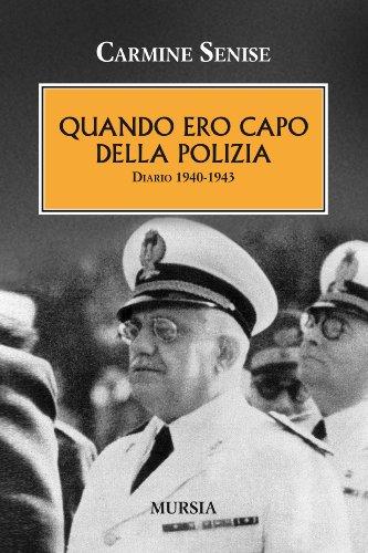 Quando ero a capo della polizia. Diario 1940-1943