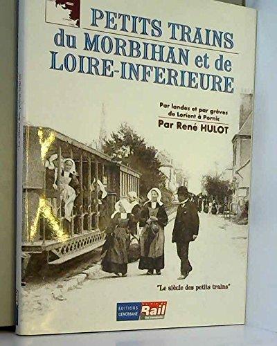 Les petits trains du Morbihan et de la Loire inférieure