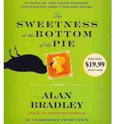 Portada del libro [(The Sweetness at the Bottom of the Pie)] [Author: Alan Bradley] published on (January, 2011)