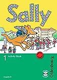 Sally - Englisch ab Klasse 1 - Ausgabe D für alle Bundesländer außer Nordrhein-Westfalen - 2008: 1. Schuljahr - Activity Book mit Audio-CD und Kartonbeilagen