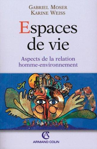 Espaces de vie: Aspects de la relation homme-environnement
