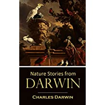 Nature Stories from  Darwin (1912) (Linked Table of Contents) (English Edition)