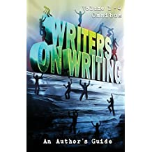 Writers on Writing Volume 1 - 4 Omnibus: An Author's Guide by Ketchum Jack (2016-11-26)
