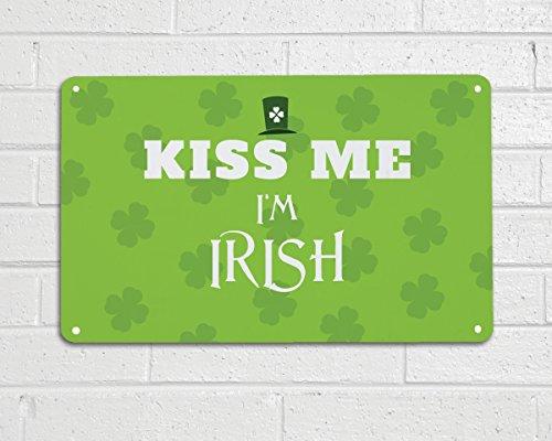 Artylicious Kiss me I'm Irish, A4 lustiges Spruch Retro Metallschild Tür Wand Kunst ST Patricks Day (St Patricks Kunst)