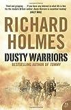 Dusty Warriors: Modern Soldiers at War