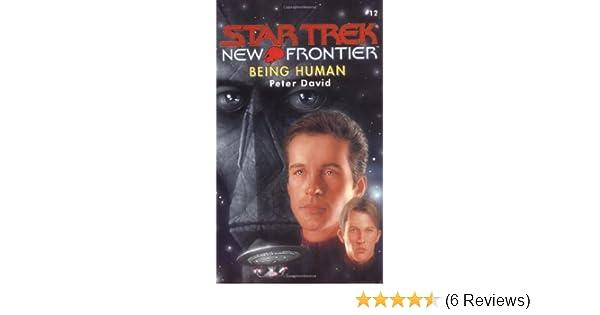 Being Human Star Trek New Frontier Band 12 Amazonde Peter