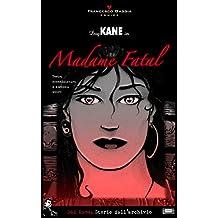Dog Kane - Madame Fatal (Dog Kane - Storie dall'Archivio Vol. 1)
