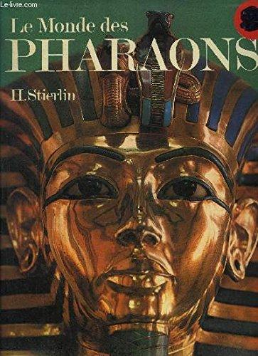 Le Monde des pharaons
