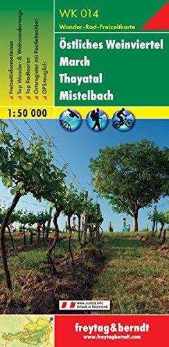 Freytag Berndt Wanderkarten, WK 014, Östliches Weinviertel - March - Thayatal - Mistelbach - Maßstab 1:50 000 (freytag & berndt Wander-Rad-Freizeitkarten)