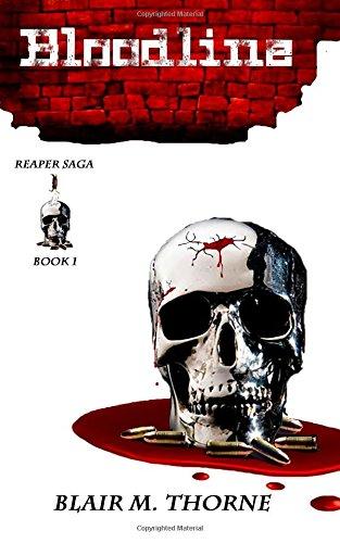 Bloodline: Volume 1 (The Reaper Saga)