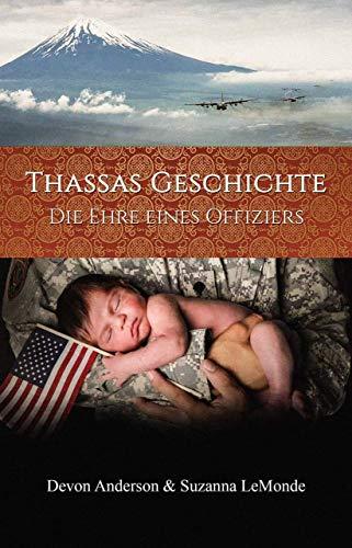 Thassas Geschichte: Die Ehre eines Offiziers