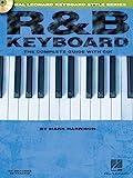 R&B Keyboard The Complete Guide Kbd Book/Cd (Hal Leonard Keyboard Style)