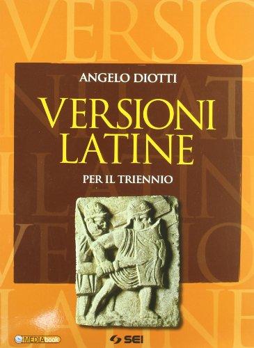 Versioni latine. Per i Licei e gli Ist. magistrali