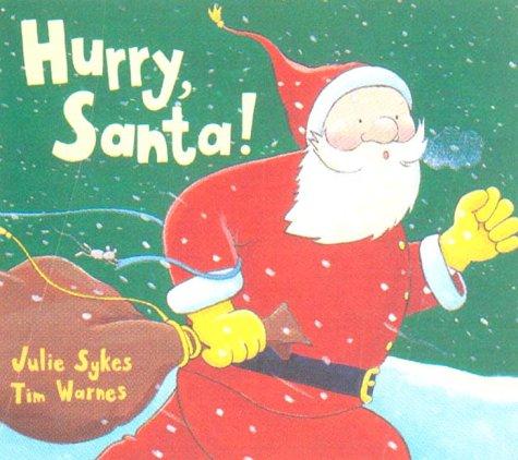Hurry Santa!