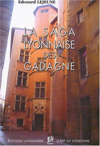 La saga lyonnaise des Gadagne