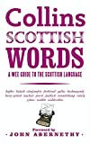 Collins Scottish Words: A wee guide to the Scottish language: A Wee Guide to Scots (English Edition)