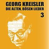 Die alten bösen Lieder von Georg Kreisler