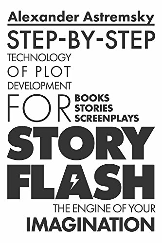 Story-Flash: Step-by-Step Technology of Plot Development (Story ...
